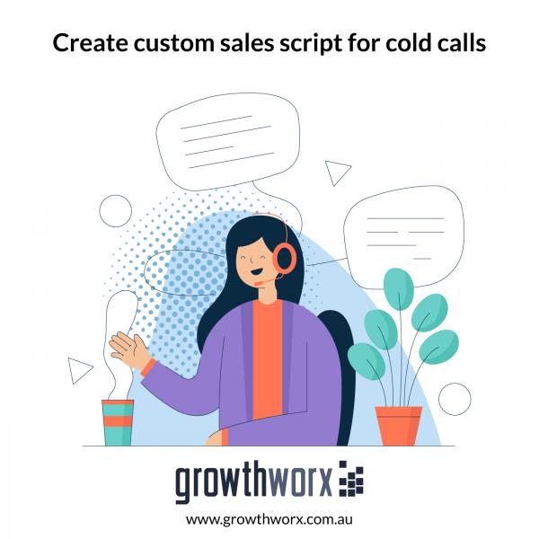 Create custom sales script for cold calls 1