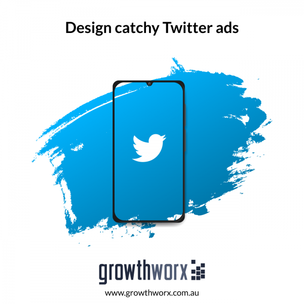 Design catchy Twitter ads 1