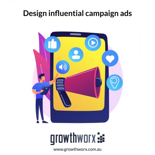Design influential campaign ads 1