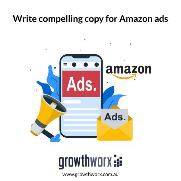 Write compelling copy for Amazon ads 1