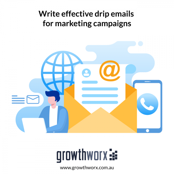 Write effective drip emails for marketing campaigns 1