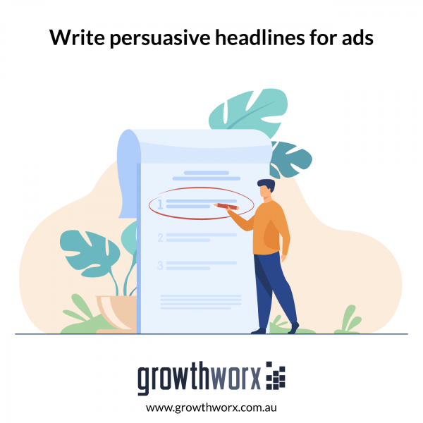 Write persuasive headlines for ads 1