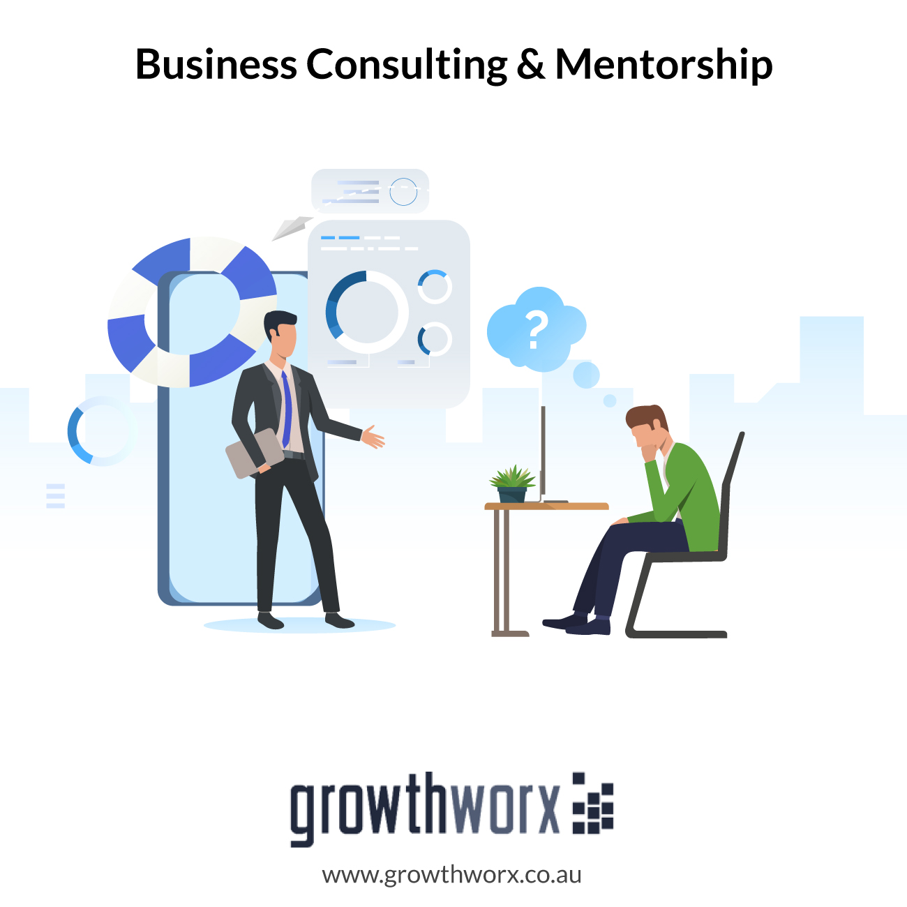 I will business consulting and mentorship 1