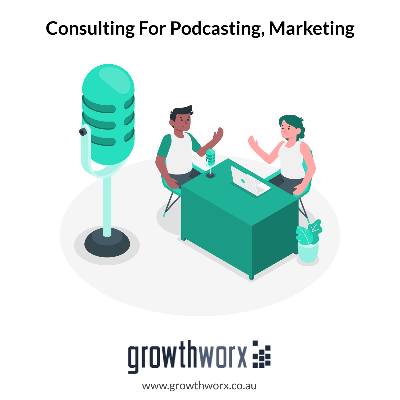 I will provide consulting for podcasting, marketing, or selling on Growthworx 1