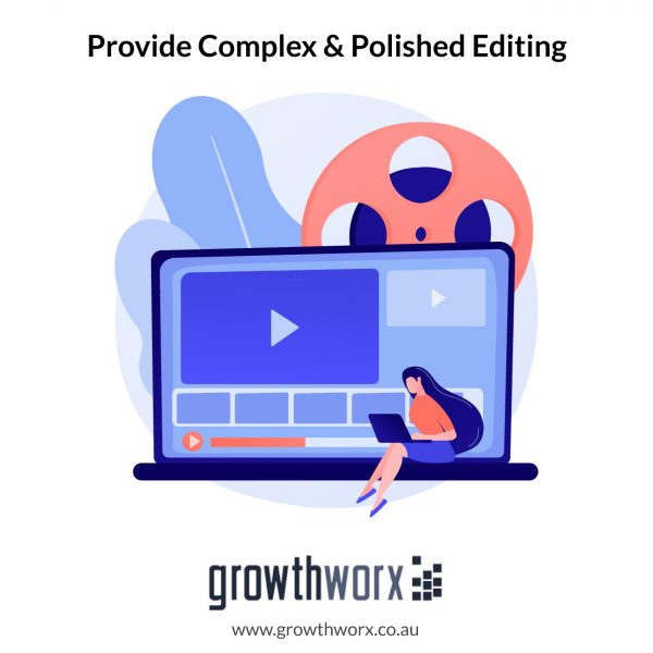 Provide Complex and Polished Editing 1