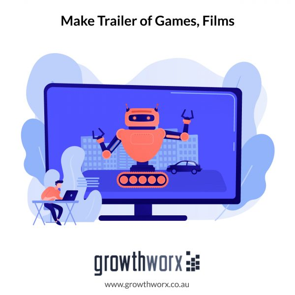 We will make trailer of games, films or short story 1